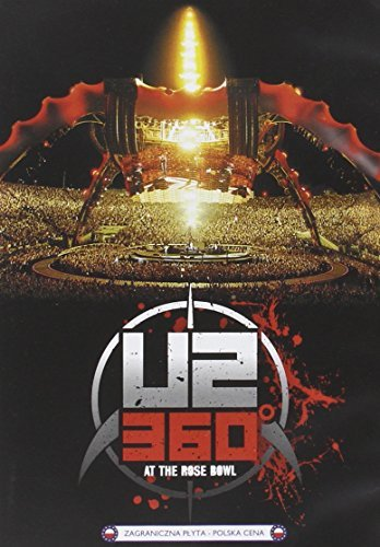 U2 360 TOUR - LIVE AT PASADENA ROSE BOWL (U2 360 Tour)