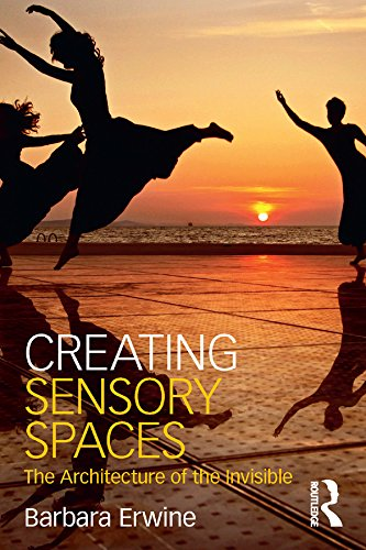 Creating Sensory Spaces: The Architecture of the Invisible (English Edition)