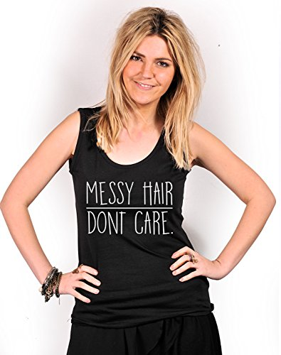 Messy Hair Don' t Care, S, M, L, XL, XXL Nero