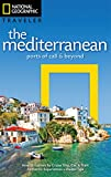 National Geographic Traveler: The Mediterranean: Ports of Call and Beyond