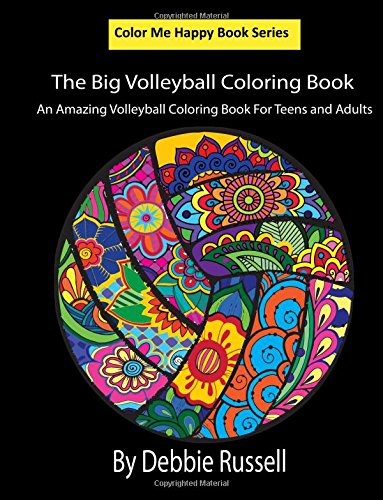 The Big Volleyball Coloring Book: An Amazing Volleyball Coloring Book for Teens and Adults