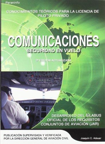 Comunicaciones. Seguridad en vuelo por Joaquín Carlos Adsuar Mazón
