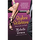 Stakes & Stilettos (Immortality Bites Book 4) (English Edition)