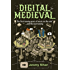 Digital Medieval: The First Twenty Years of Music on the Web ...And the next Twenty