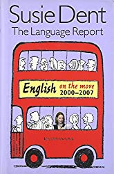 The Language Report 5: English on the move, 2000-2007