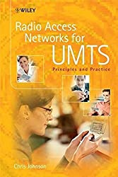 Radio Access Networks for UMTS: Principles and Practice by Chris Johnson (2008-02-08)