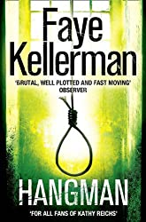 Hangman (Peter Decker and Rina Lazarus Crime Thrillers) by Faye Kellerman (2011-02-17)