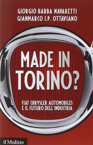 made-in-torino-fiat-chrysler-automobiles-e-il-futuro-dellindustria