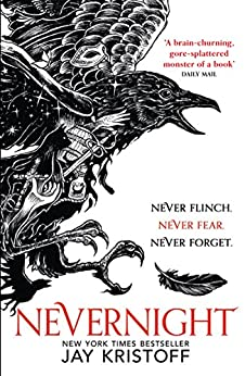 Nevernight (The Nevernight Chronicle, Book 1) by [Kristoff, Jay]