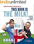 This book is the milk!: El ingl�s que...