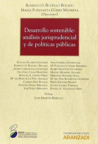 Desarrollo sostenible. Análisis jurisprudencial y de políticas públicas (Monografía)