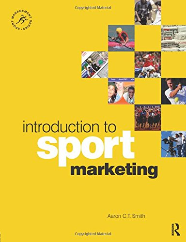 Introduction to Sport Marketing: A Practical Approach (Sport Management Series) por Aaron Smith