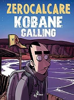 Kobane Calling di [Zerocalcare]