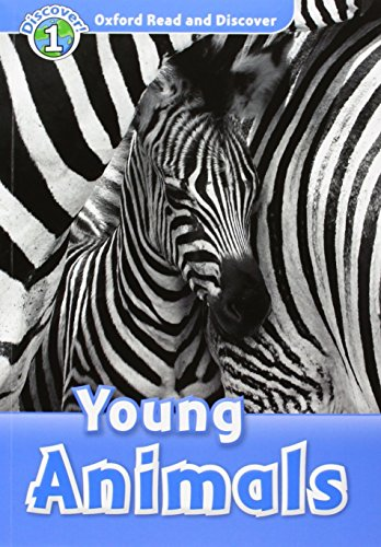 Oxford Read and Discover: Oxford Read & Discover. Level 1. Young Animals: Audio CD Pack