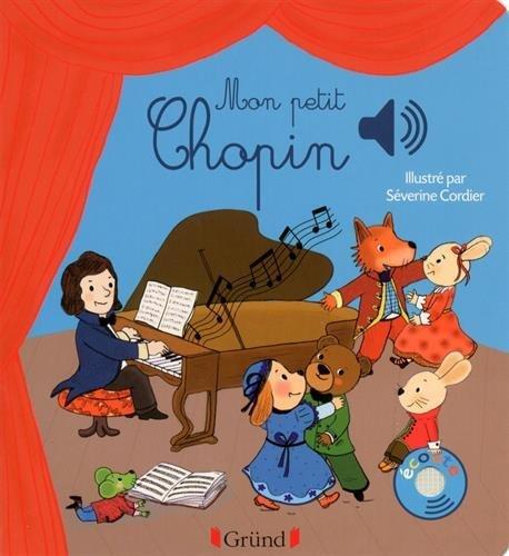 Mon petit Chopin by Emilie Collet (2016-03-17)