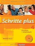 Schritte plus 4: Deutsch als Fremdsprache / Kursbuch + Arbeitsbuch mit Audio-CD zum Arbeitsbuch und interaktiven Übungen (SCHRPLUS) - Silke Hilpert