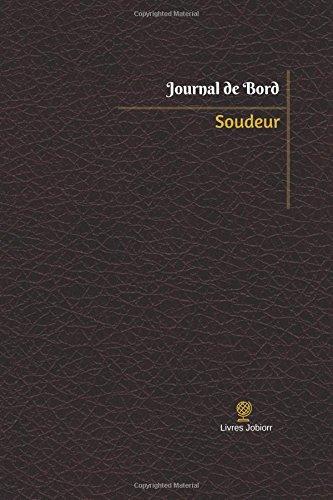 Soudeur Journal de bord
