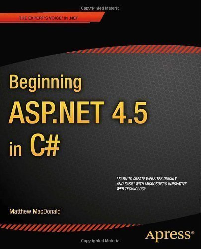 Beginning ASP .NET 4.5 in C# 5th Edition (Beginning Apress) 5th (fifth) New Edition by MacDonald, Matthew published by APRESS (2012)