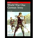 World War One: German Army (Brassey's History) by Stephen Bull (2000-04-01)