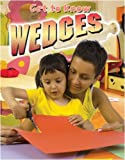 Get to Know Wedges (Get to Know Simple Machines)