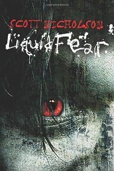 Liquid Fear von [Nicholson, Scott]
