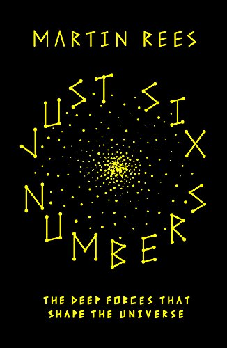 Just Six Numbers (SCIENCE MASTERS) por Sir Martin Rees