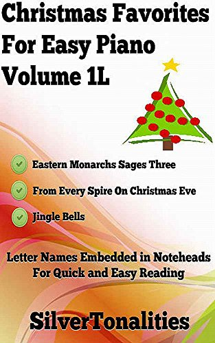 Christmas Favorites for Easy Piano Volume 1L (English Edition)