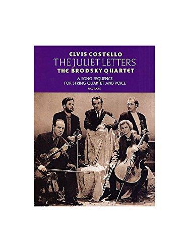 Elvis Costello: The Juliet Letters. Für Gesang, Streichquartett