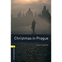 Oxford Bookworms Library: Level 1: Christmas in Prague