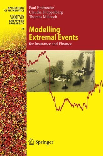 Modelling Extremal Events: for Insurance and Finance (Stochastic Modelling and Applied Probability) by Paul Embrechts (2011-02-10)