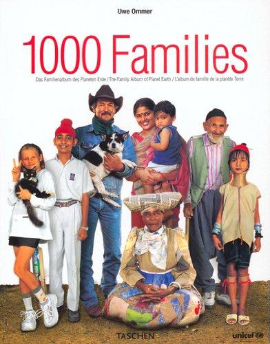 1000 Families : L'Album de famille de la planète Terre, édition trilingue français-anglais-allemand par Uwe Ommer