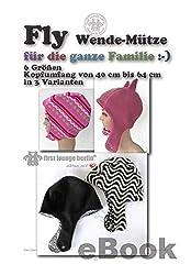 Fly Nähanleitung mit Schnittmuster auf CD für Wendemütze bzw. Fliegerhaube, Mütze in 6 Größen von Kopfumfang 40 bis 64 cm für die ganze Familie