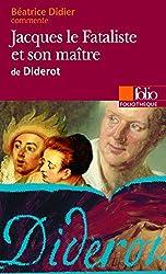 Jacques le Fataliste et son maître de Diderot (Essai et dossier)