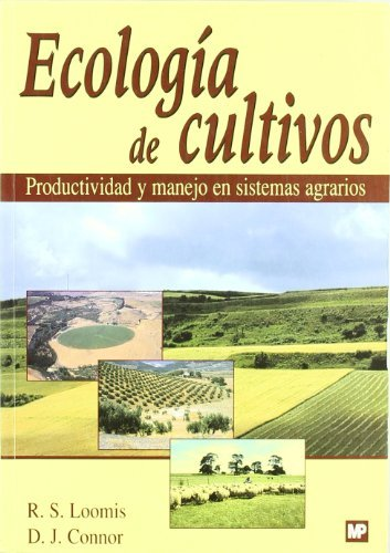 Ecologia de Cultivos por D. J. Connors, R. S. Loomis