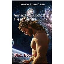 Galactic Cyborg Heat Series: Blaz.  Book 5 (English Edition)