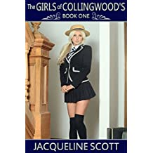 The Girls of Collingwood's - Book One: school tales of discipline & corporal punishment