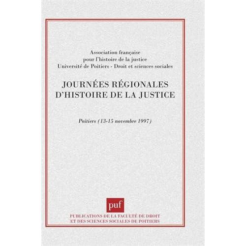 Journées régionales d'histoire de la justice