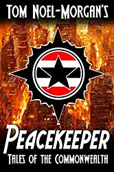 Peacekeeper (Tales of the Commonwealth Book 0)
