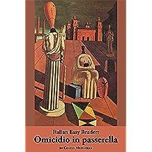Italian Easy Reader: Omicidio in passerella (Italian Edition)