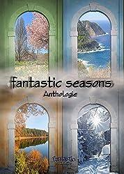 fantastic seasons - Anthologie