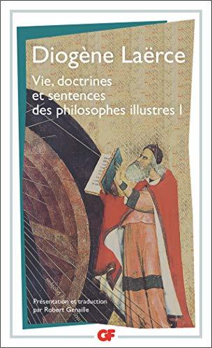 Vie, doctrines et sentences des philosophes illustres, tome 1 par Laërce Diogène