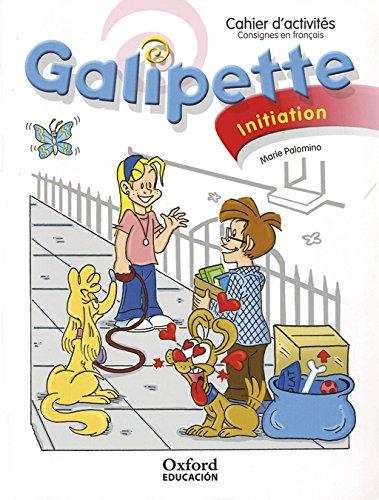 Galipette Initiation Cahier d'Activités (Édition 2010)