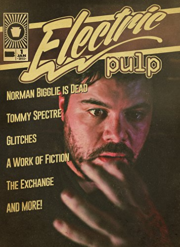 Electric Pulp January 2015: The Inaugural Issue (English Edition)