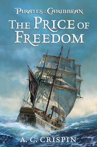 Pirates Of The Caribbean: The Price Of Freedom: The Price of Freedom