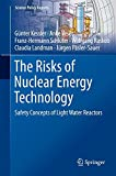 The Risks of Nuclear Energy Technology (Science Policy Reports)