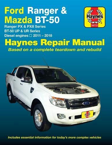 Ford Ranger / Mazda BT-50 Diesel 2011-2017 Haynes Repair Manual (Ford Ranger Haynes)