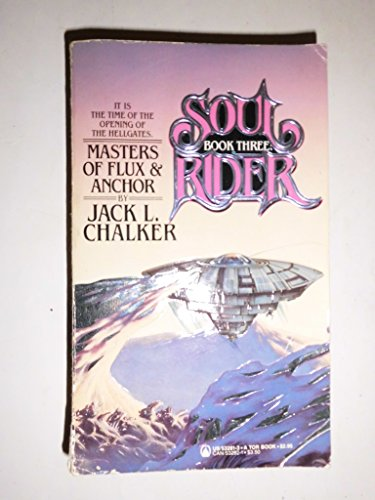 Masters of Flux & Anchor Soul Rider Book Three