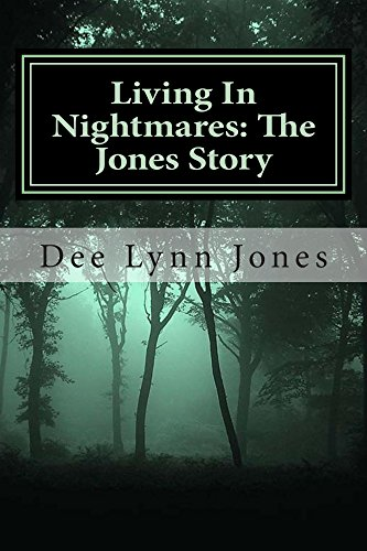 Living In Nightmares: The Jones Story (English Edition)