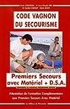 Code Vagnon du secourisme - Attestation de Formation Complémentaire aux Premiers Secours Avec Matériel