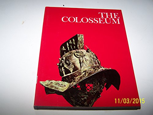 the-colosseum-by-peter-quennell-and-the-editors-of-the-newsweek-book-division